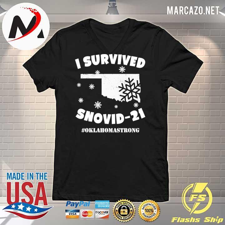 I Survived Snovid 2021 Oklahoma Strong 6 Shirt V-neck