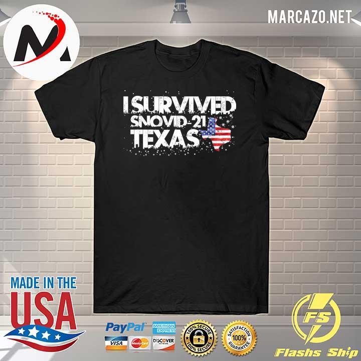 I Survived Snovid 2021 Texas American Shirt