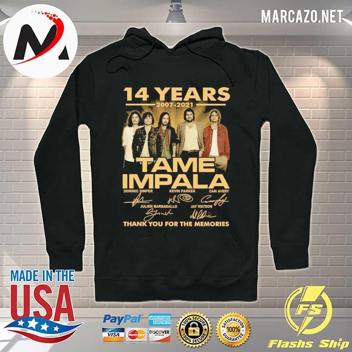 14 Years 2007 - 2021 Tame Impala Dominic simper kevin parker cam avery Thank You For The Memories Shirt Hoodie