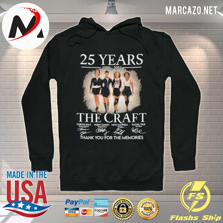 25 Years 1996 - 2021 The Craft Signatures Thank You For the memories Hoodie