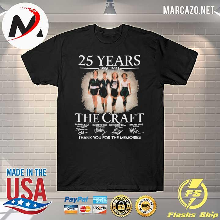 25 Years 1996 - 2021 The Craft Signatures Thank You For the memories shirt