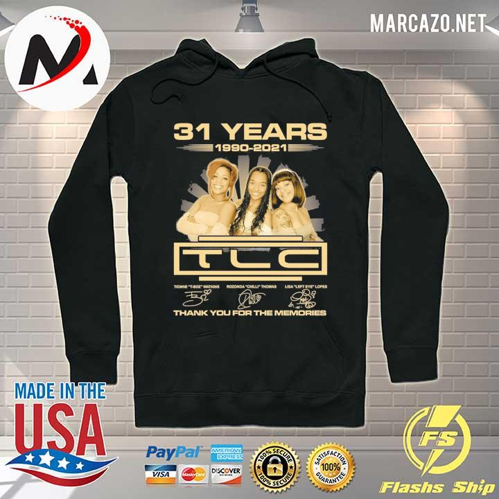31 Years 1990 - 2021 TCL Signatures Thank You For The memories Hoodie