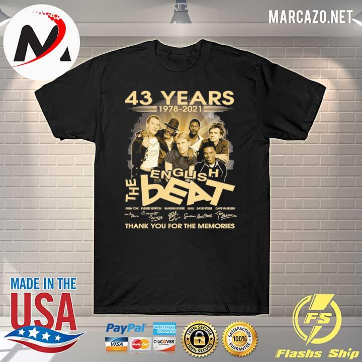 43 Years 1978 - 2021 English The Beat Andy Cow Everett Morton signature thank you for the memories shirt