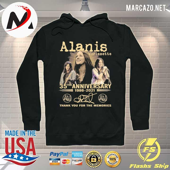 Alanis Morissette 35th Anniversary 1986 - 2021 Signature Thank You For The Memories Shirt Hoodie