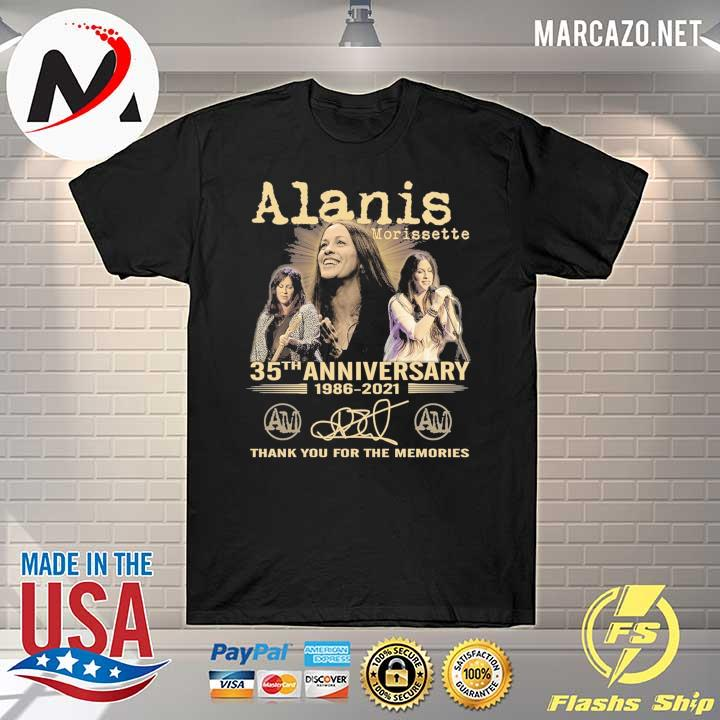 Alanis Morissette 35th Anniversary 1986 - 2021 Signature Thank You For The Memories Shirt