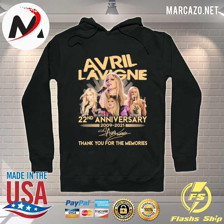Avril Lavigne 22nd anniversary 2009 - 2021 signature thank you for the memories Hoodie
