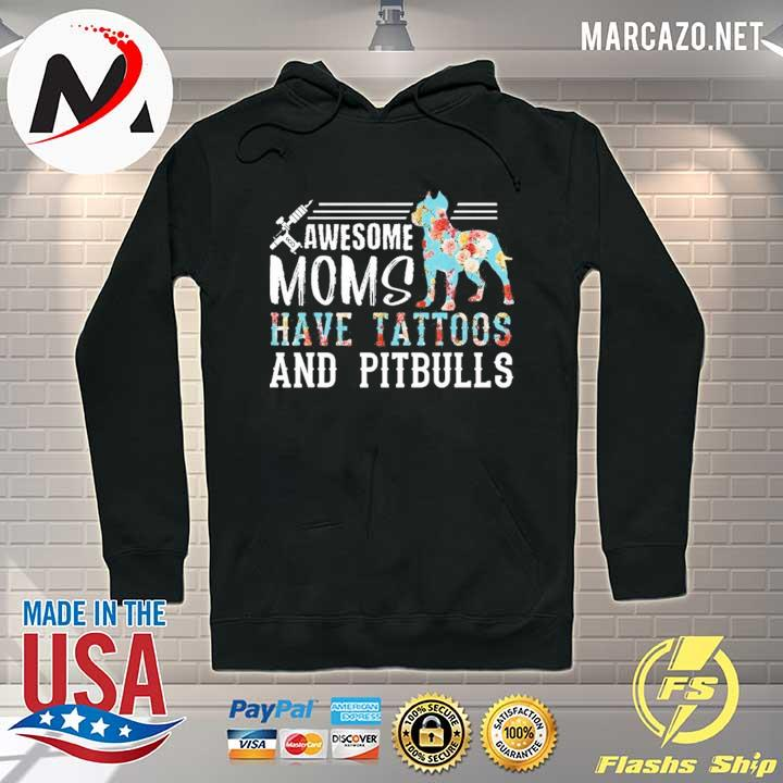 Awesome Mom Have Tattoos And Pitbulls Shirt Hoodie