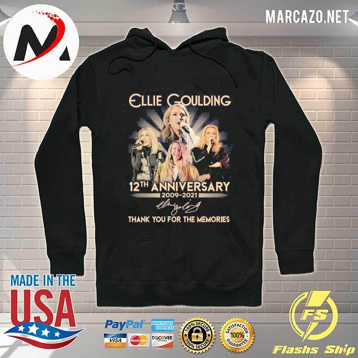 Ellie Goulding 12th Anniversary 2009 - 2021 Signature Thank You For The Memories Shirt Hoodie