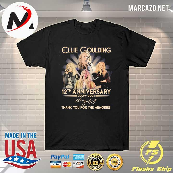 Ellie Goulding 12th Anniversary 2009 - 2021 Signature Thank You For The Memories Shirt