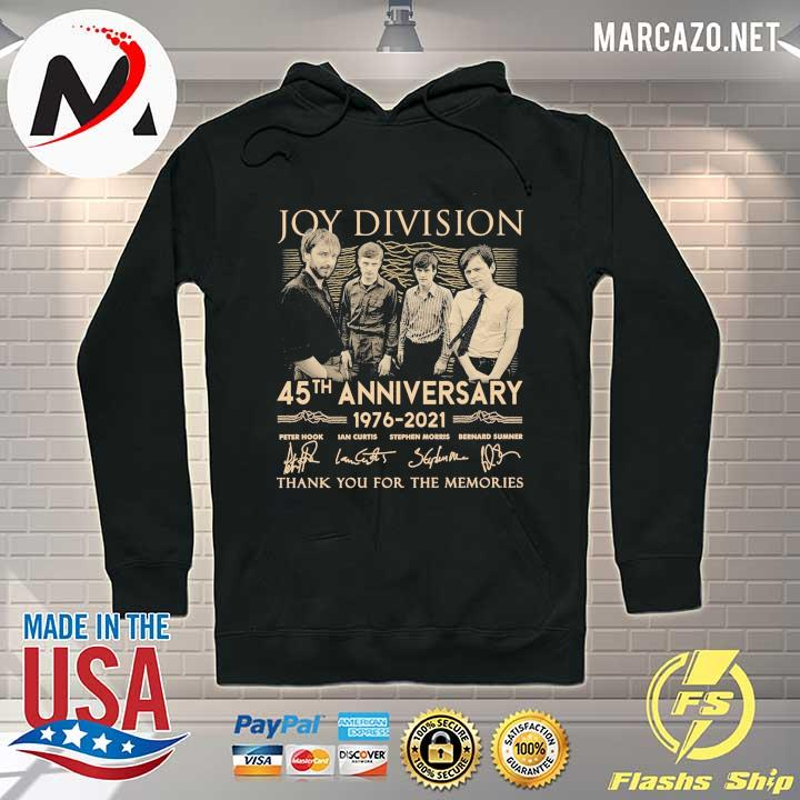 Joy Division 45th anniversary 1976 - 2021 peter hook ian curtis signatures thank you for the memories Hoodie