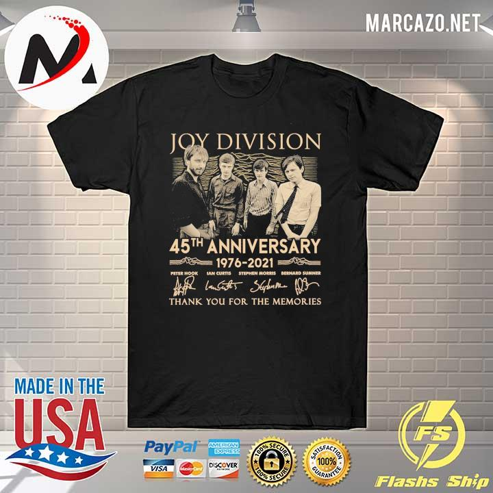 Joy Division 45th anniversary 1976 - 2021 peter hook ian curtis signatures thank you for the memories shirt