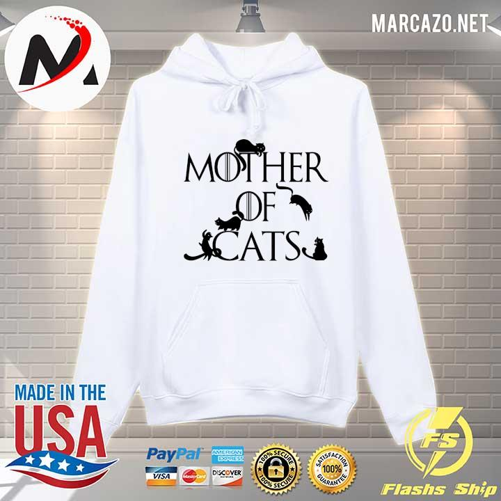 Mother Of Cats Game Of Thrones Shirt Hoodie