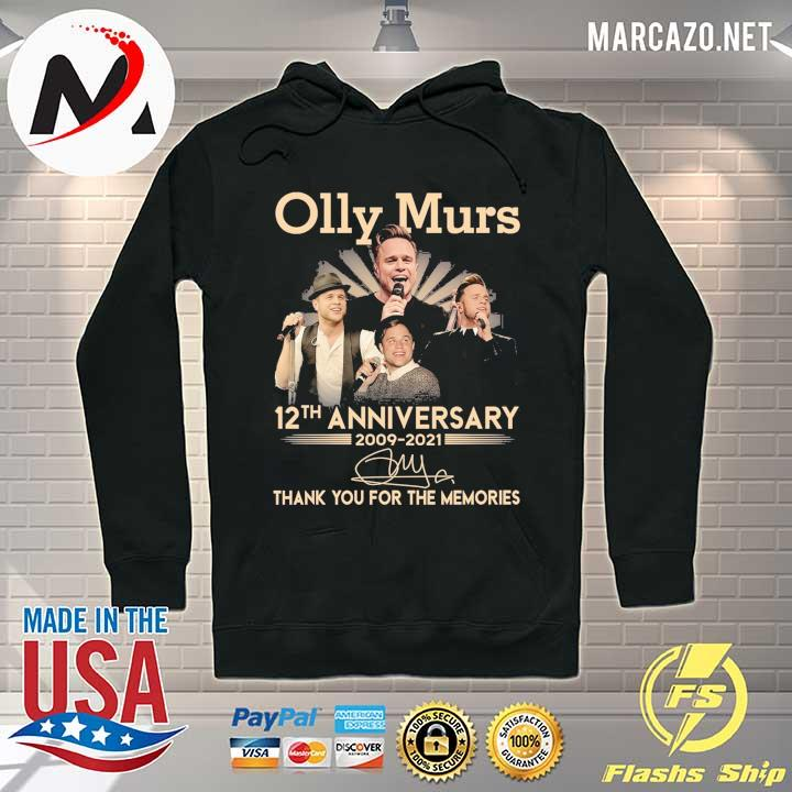 Olly Murs 12th Anniversary 2009 - 2021 Signature Thank You For The Memories Shirt Hoodie