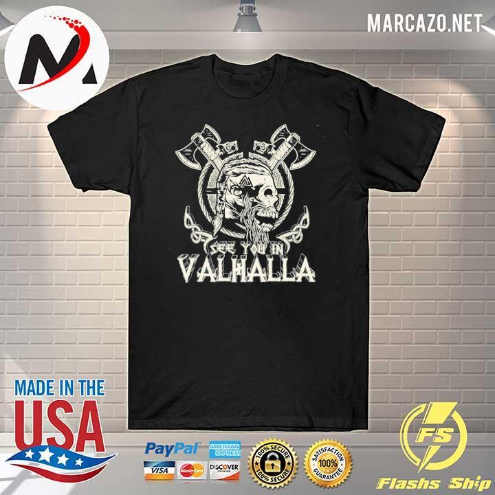See You In Valhalla Viking VIntage Shirt