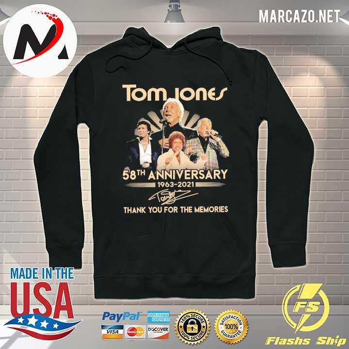 Tom Jones 58th anniversary 1963 - 2021 Signatures Thank You For The Memories Shirt Hoodie