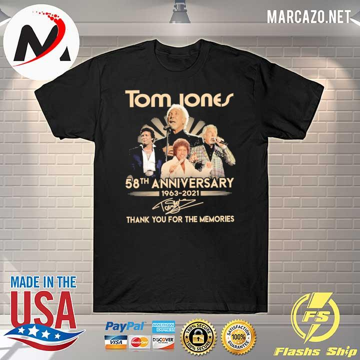 Tom Jones 58th anniversary 1963 - 2021 Signatures Thank You For The Memories Shirt