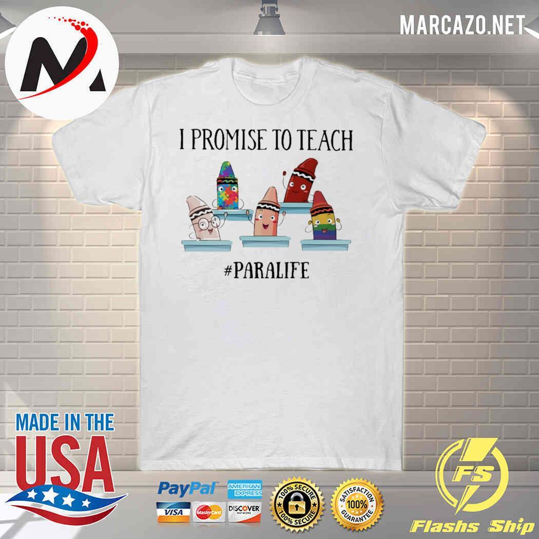 I Promise To Teach - Para Life Shirt