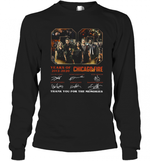08 Year Of 2012 2020 Chicago Fire Thank You For The Memories Signature T-Shirt Long Sleeved T-shirt
