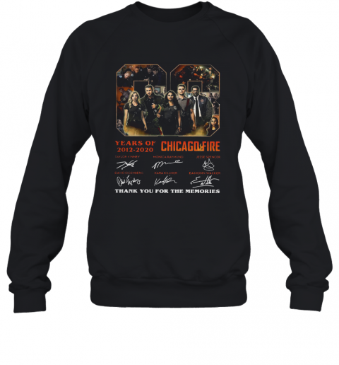 08 Year Of 2012 2020 Chicago Fire Thank You For The Memories Signature T-Shirt Unisex Sweatshirt