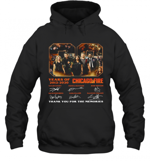 08 Years Of 2012 2020 Chicago Fire Thank You For The Memories Signatures T-Shirt Unisex Hoodie