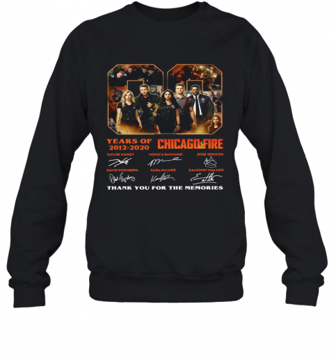 08 Years Of 2012 2020 Chicago Fire Thank You For The Memories Signatures T-Shirt Unisex Sweatshirt