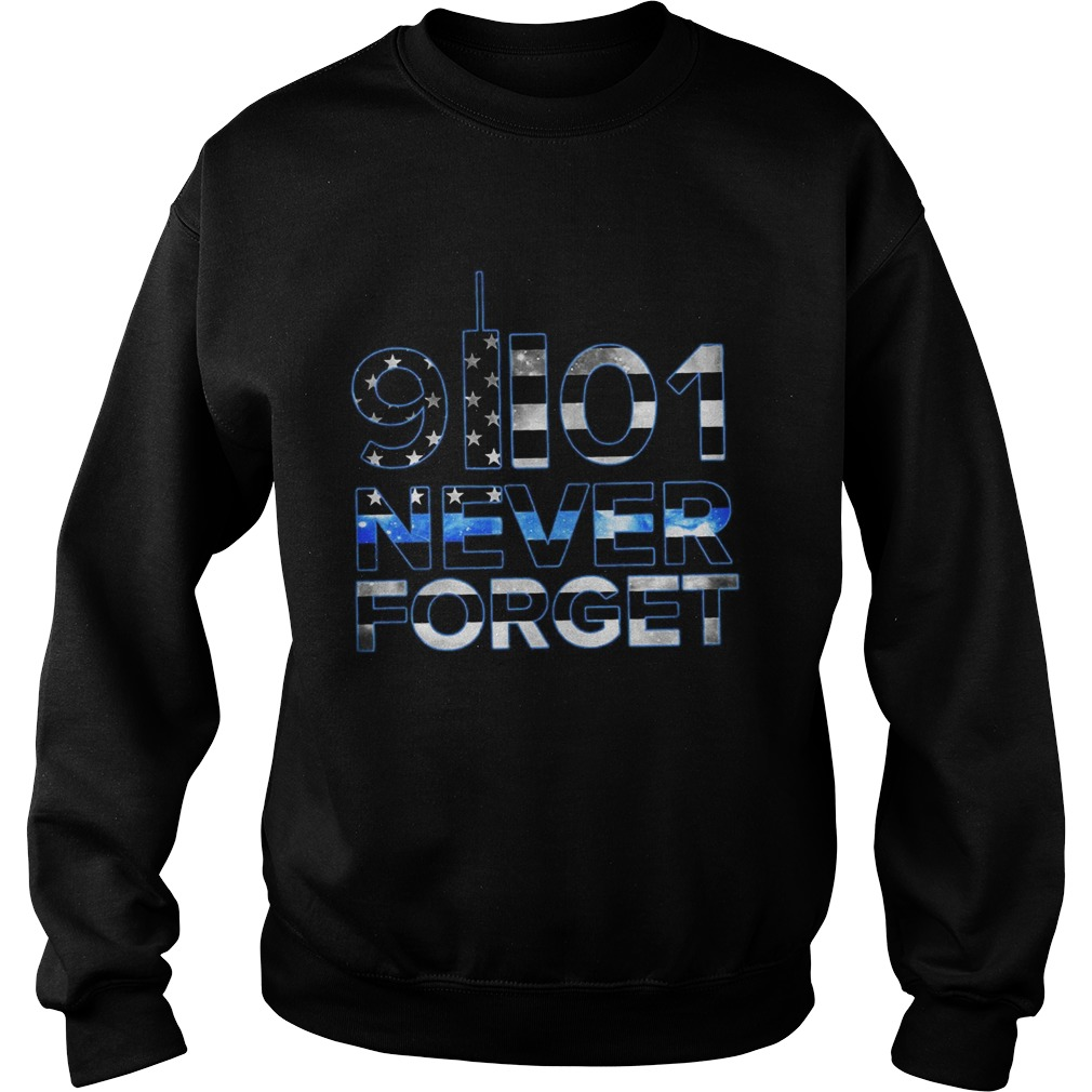 9ll01 never forget american flag independence day  Sweatshirt