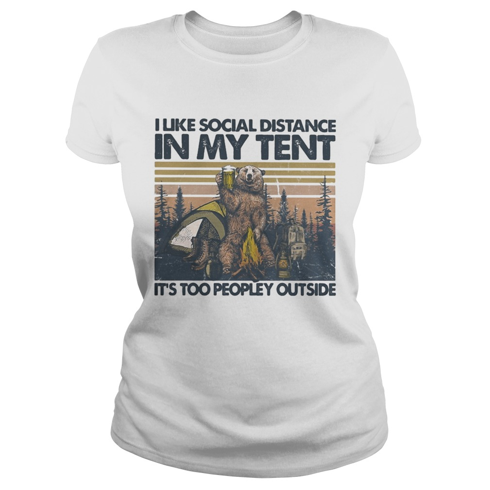 Bear Camping I like social distance in my tent its too peopley outside vintage retro Classic Ladies