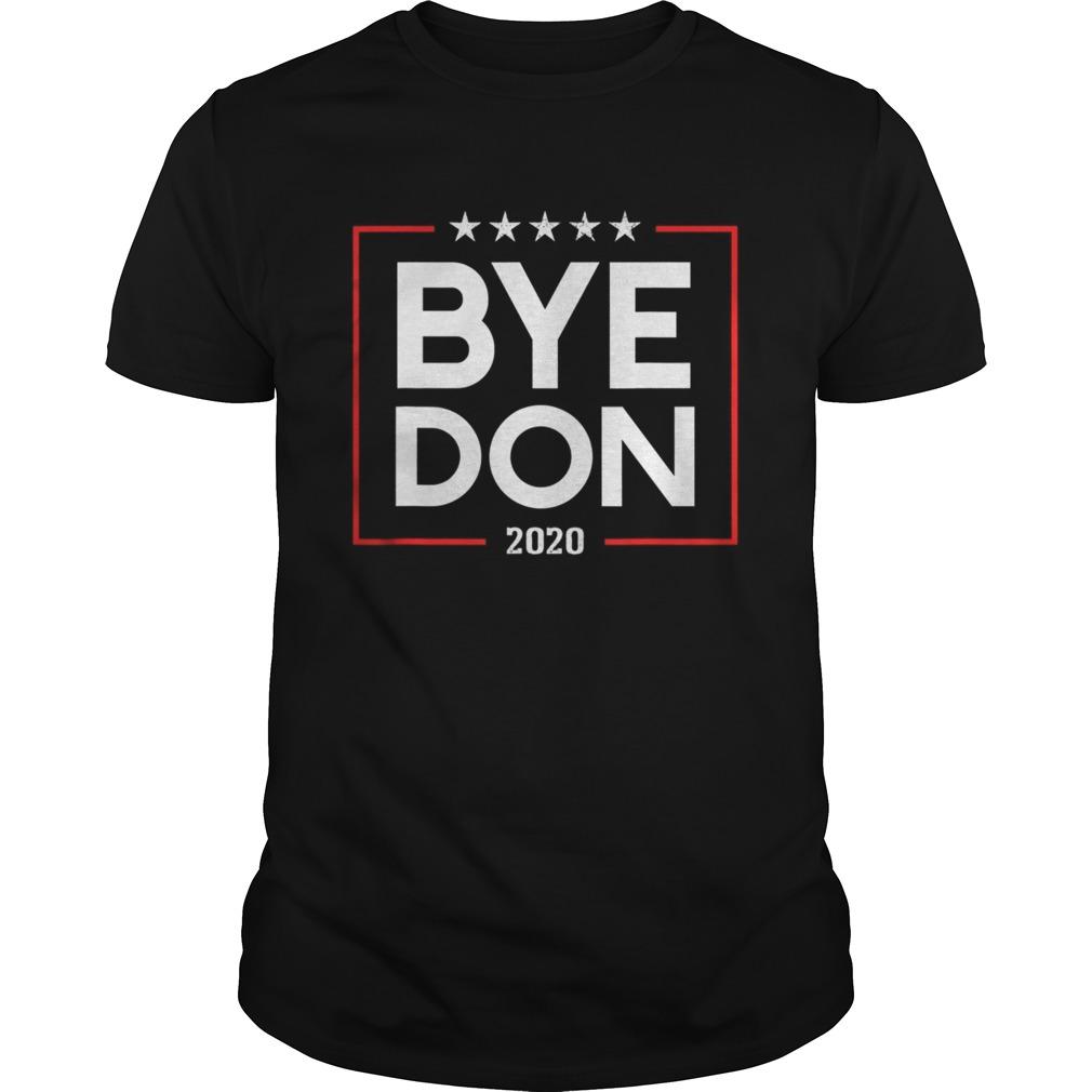 Bye Don 2020 Unisex