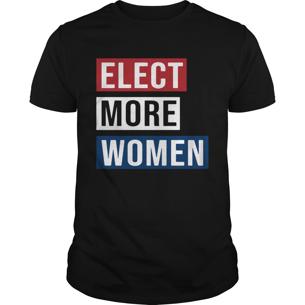 Elect More Woment Unisex