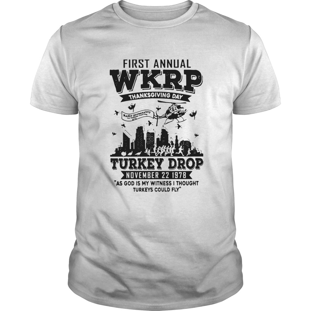 First Annual Wkrp Thanksgiving Day Turkey Drop November 22 1978 Unisex