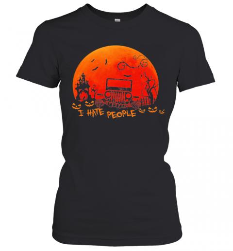 I Hate People Jeep Moon Halloween T-Shirt Classic Women's T-shirt