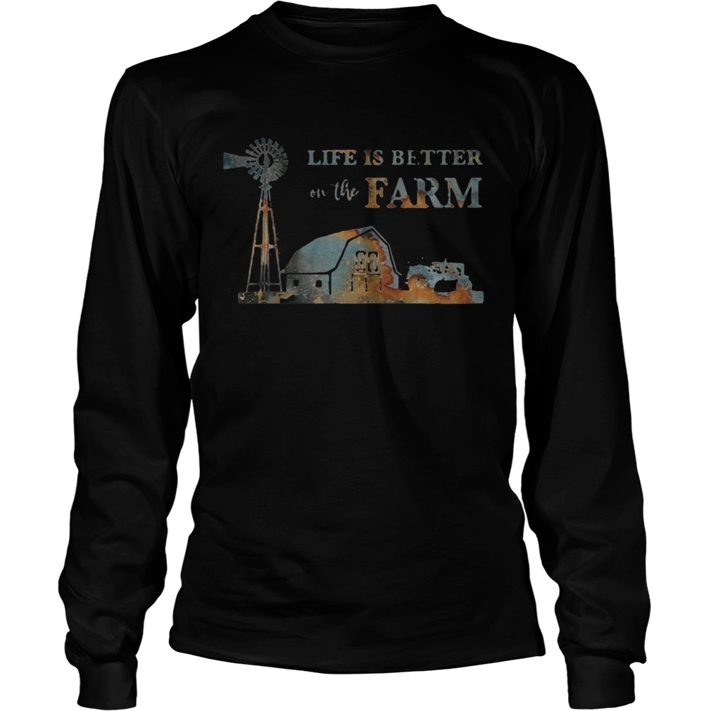 Life is better on the farm sunset  Long Sleeve