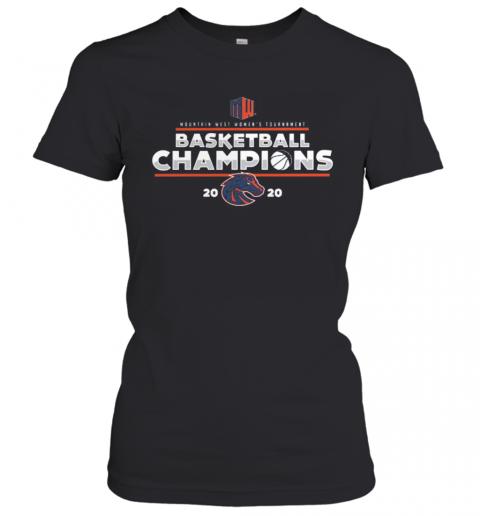 Mountain West Women'S Tournament Basketball Champions 2020 Denver Broncos T-Shirt Classic Women's T-shirt