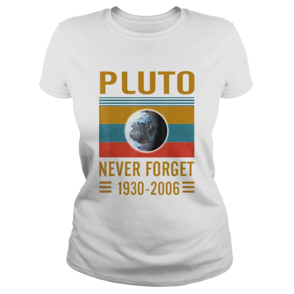 Never Forget Pluto Space Science Classic Ladies