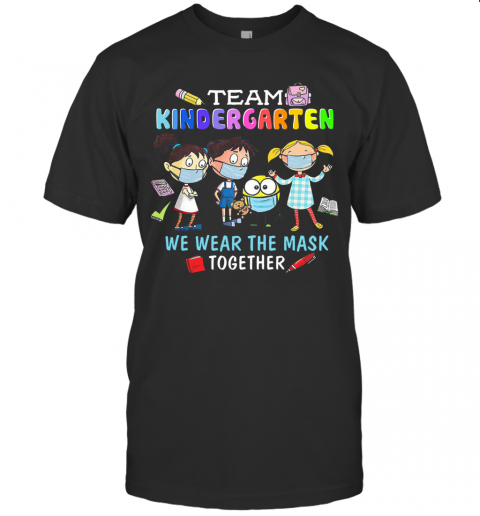 Team Kindergarten We Wear The Mask Together T-Shirt Classic Men's T-shirt
