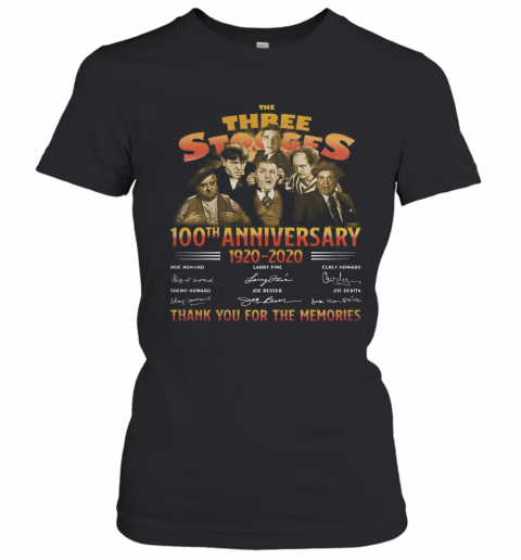 The Three Stooges 100Th Anniversary 1920 2020 Signatures T-Shirt Classic Women's T-shirt