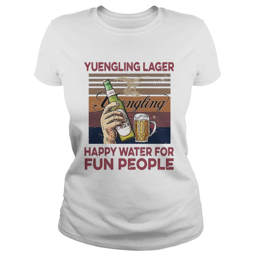 Yuengling Lager Happy Water For Fun People Vintage Classic Ladies