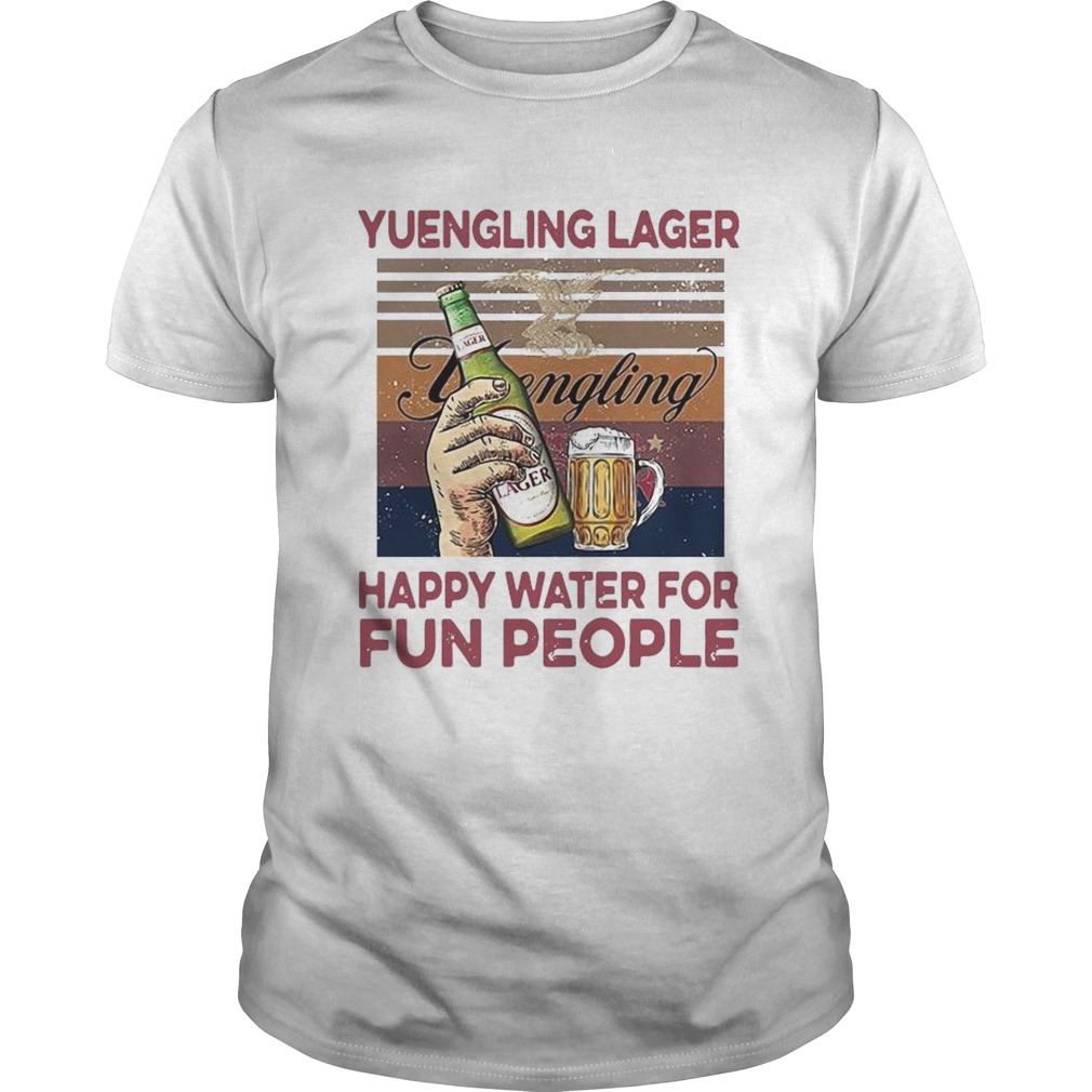 Yuengling Lager Happy Water For Fun People Vintage Unisex