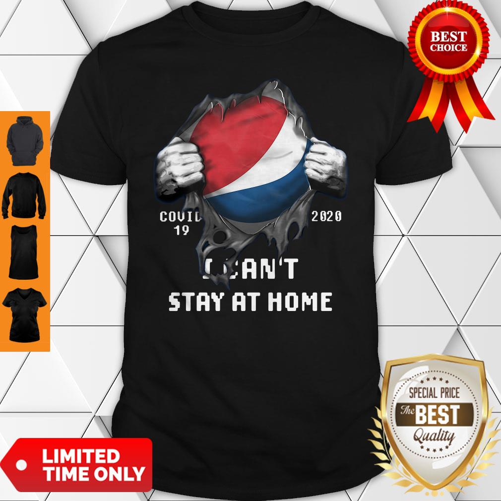 Blood Inside Me Costco Wholesale COVID-19 2020 I Can't Stay At Home Shirt