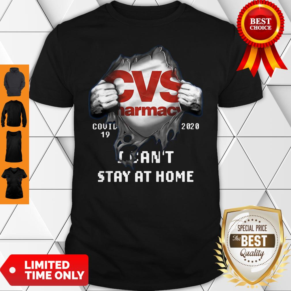 Blood Inside Me CVS Narmacv COVID-19 2020 I Can't Stay At Home Shirt