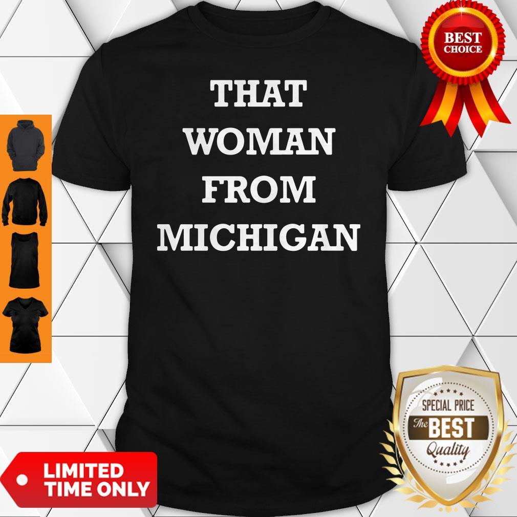 Gretchen Whitmer That Woman From Michigan Shirt