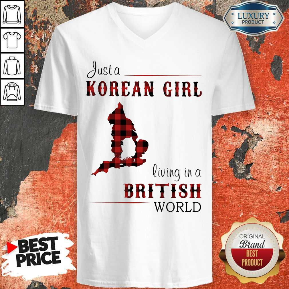 Nice Just A Korean Girl Living In A British World V-neck