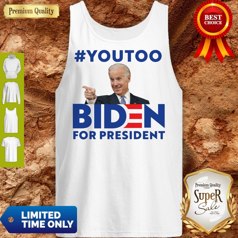 Nice You Too Biden For President Tank Top