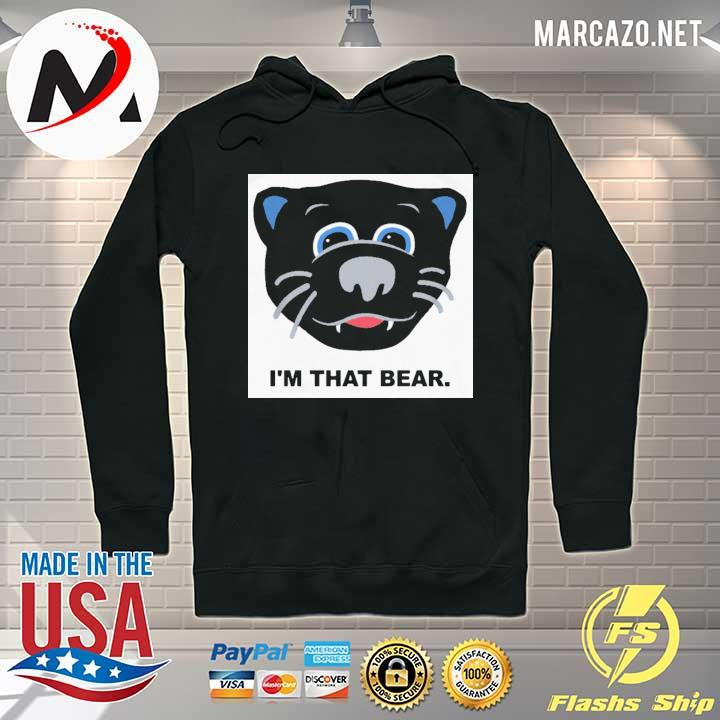 Official Carolina Panthers I'm That Bear T-Shirt Hoodie