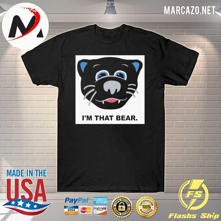 Official Carolina Panthers I'm That Bear T-Shirt