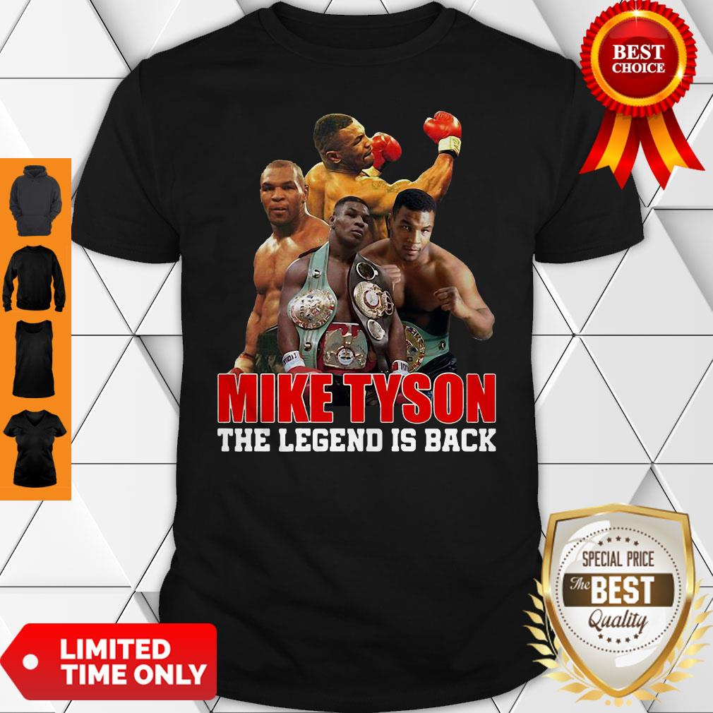Official Mike Tyson The Legend Is Back Shirt