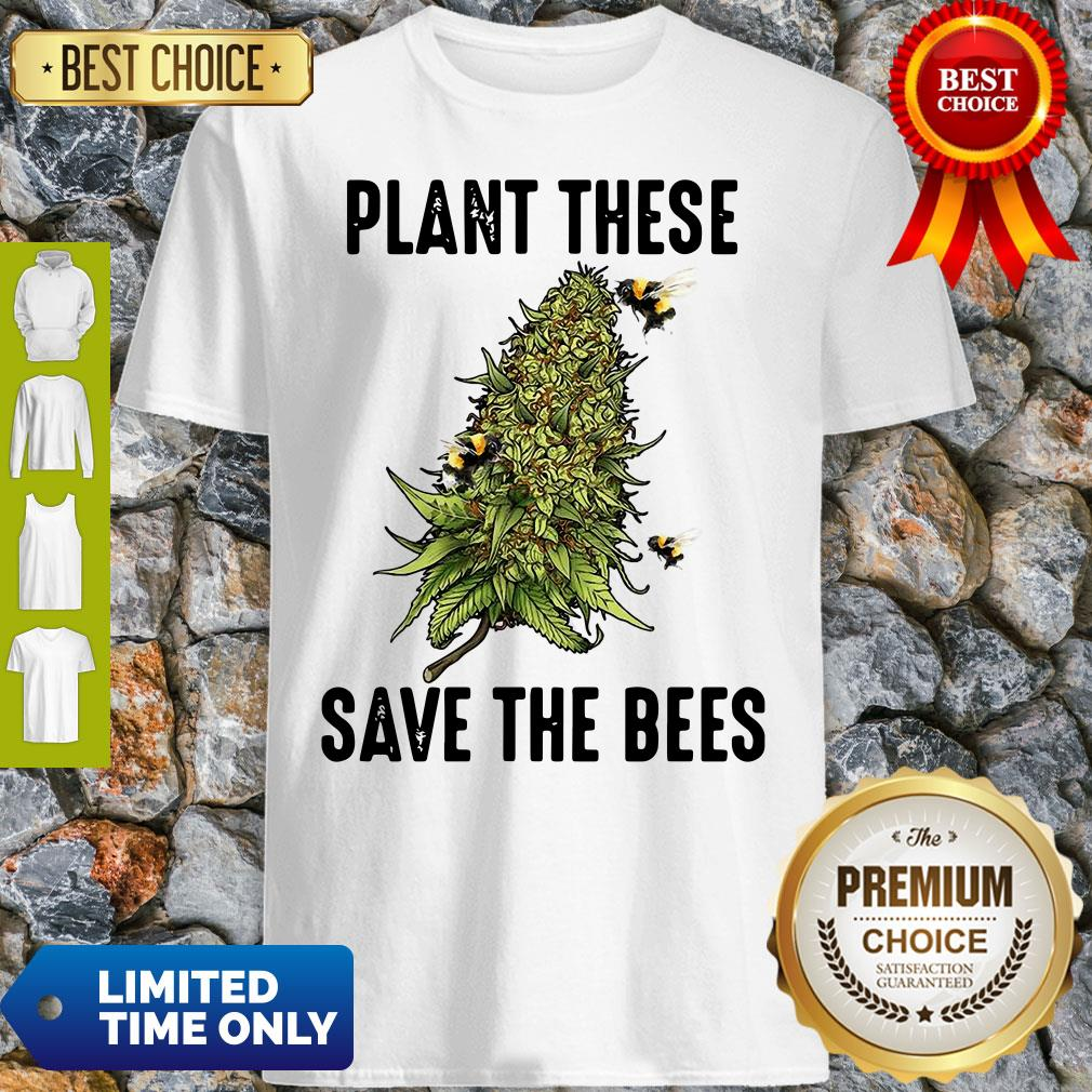 Official Plant These Save The Bees Shirt