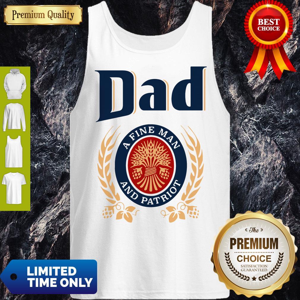 Premium Dad A Fine Man And Patriot Tank Top