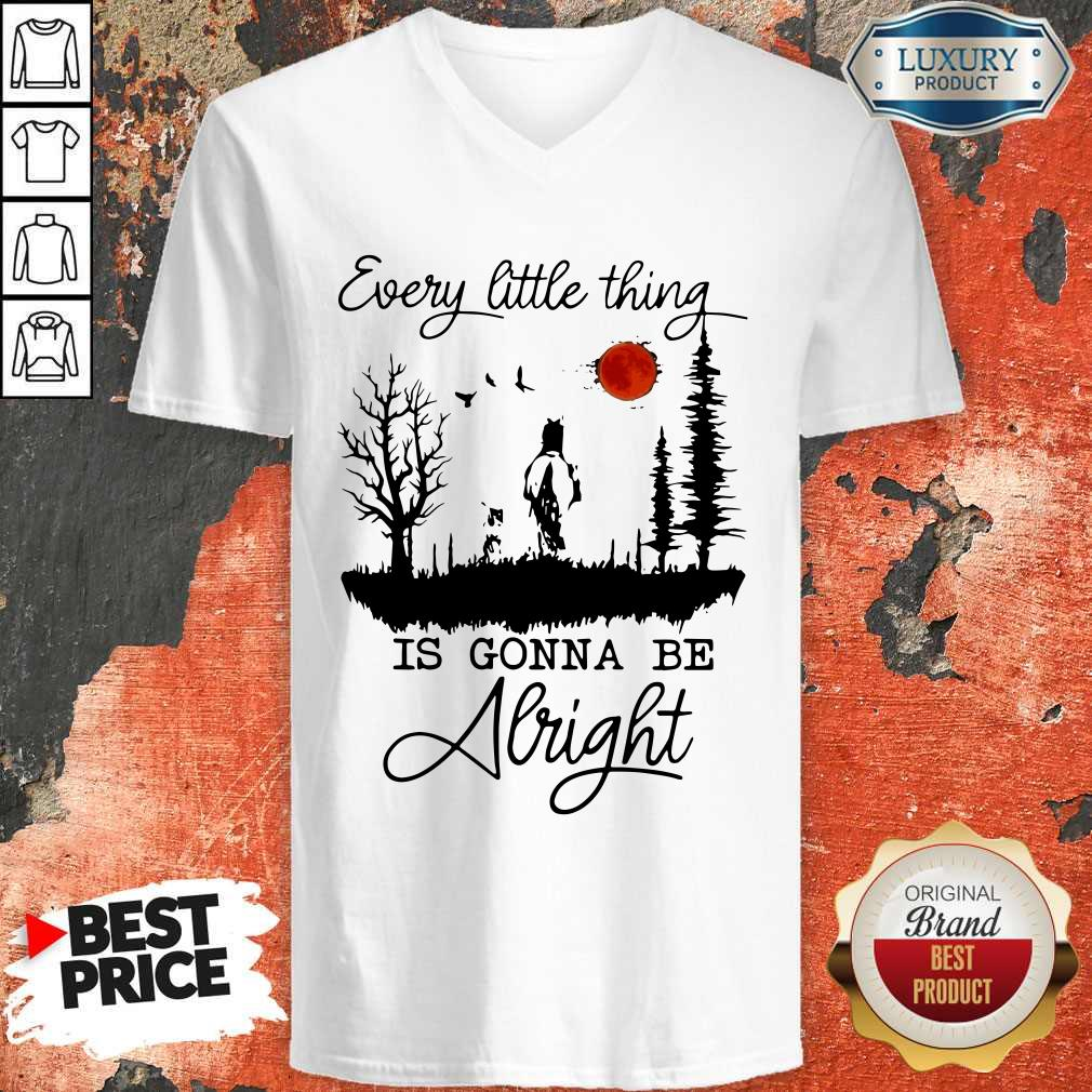 Premium Every Little Thing Is Gonna Be Alright V-neck