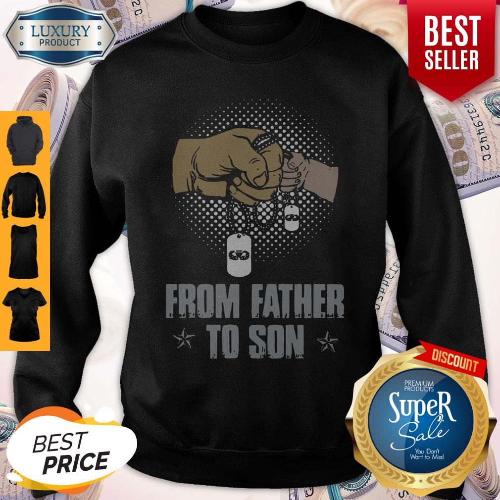 Premium From Father To Son Sweatshirt